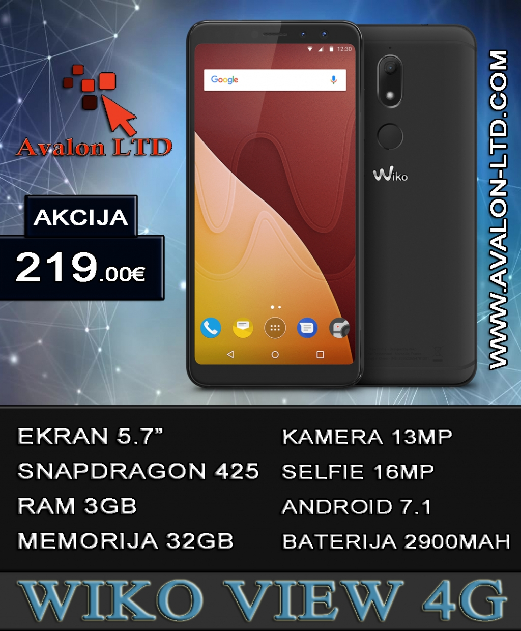 http://avalon-ltd.com/proizvod.php?model=Smartphone-WikoView4GCrveni-30637849